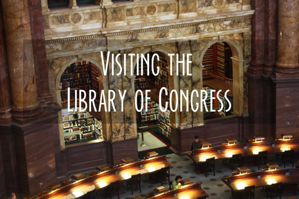 Visiting the Library of Congress in Washington DC