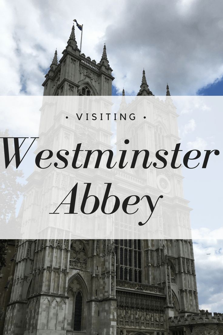 Visiting Westminster Abbey  Yellow Van Travels