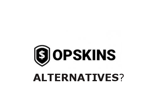 4 Opskins Alternatives for Buying & Selling In-game Items