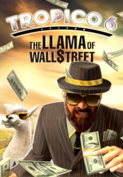 Tropico 6: The Llama of Wall Street 1