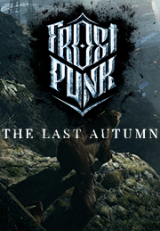 Frostpunk: The Last Autumn