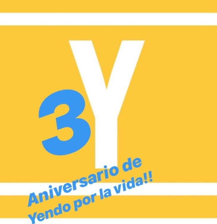3º Aniversario de Yendo por la vida