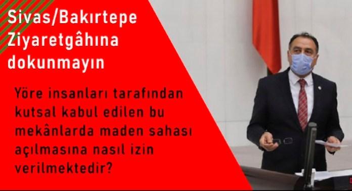 Kenanoğlu, Bakırtepe'ye yapılmak istenen maden ocağını Meclis gündemine taşıdı