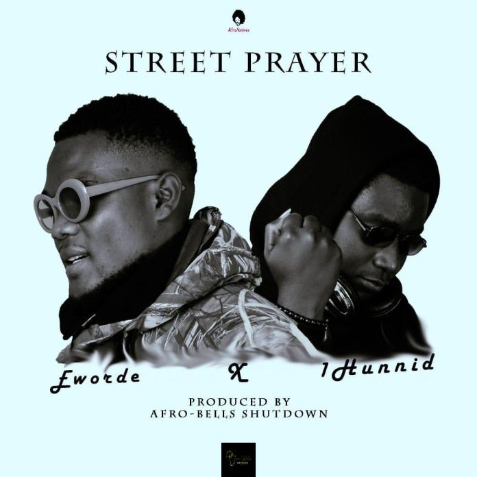 Eworde-Street-Prayer-ft.-1Hunnid