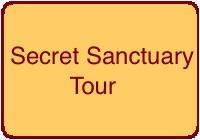 Secret Sanctuary Tour