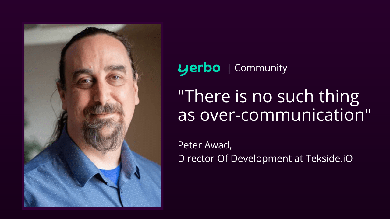 No such thing as over-communication with Peter Awad,  Director Of Development