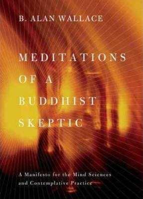 Meditations of a Buddhist sceptic