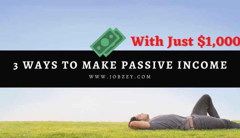 Ways to Make Passive Income