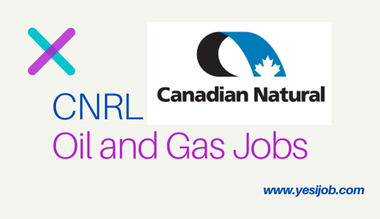 CNRL Oil and Gas Jobs