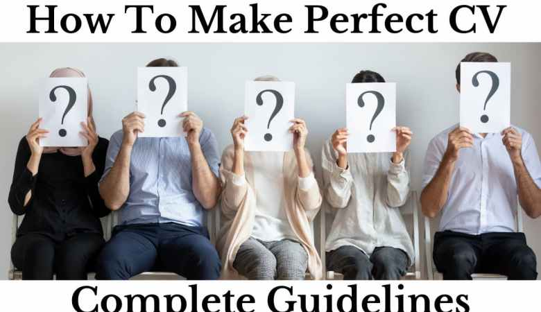 How To Make Perfect CV