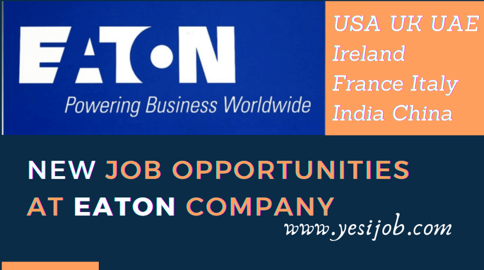 Job Opportunities At Eaton Company