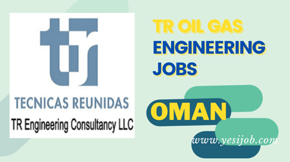 TR OIL GAS Engineering Jobs
