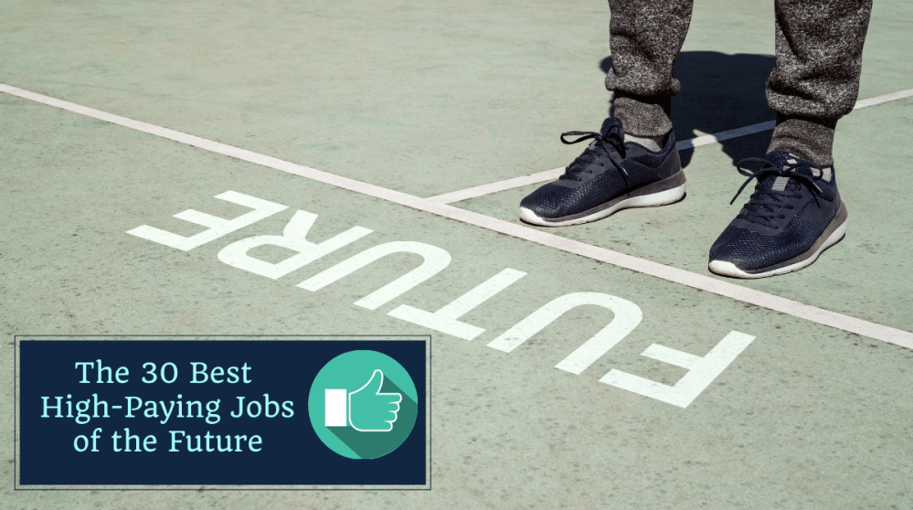 High-Paying Jobs of the Future