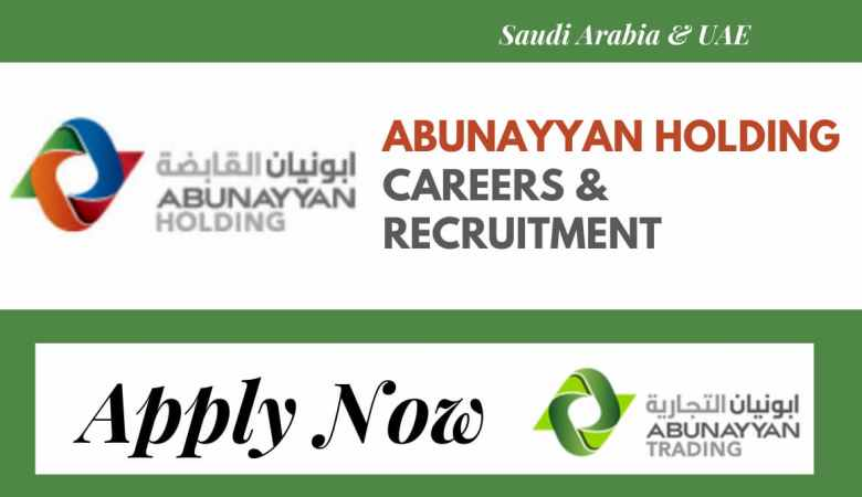 Job Vacancies at Abunayyan Holding