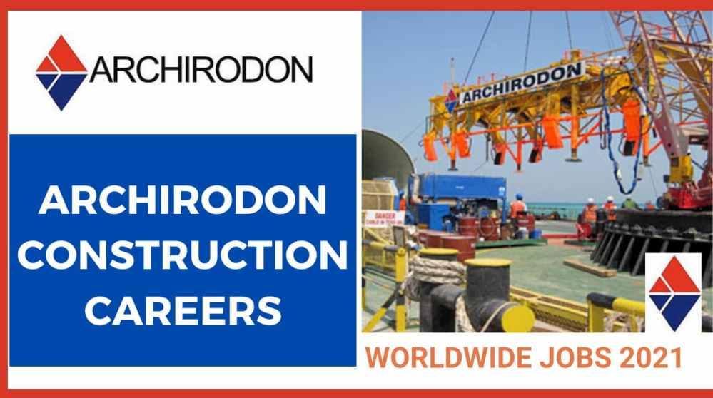 Archirodon Construction Careers