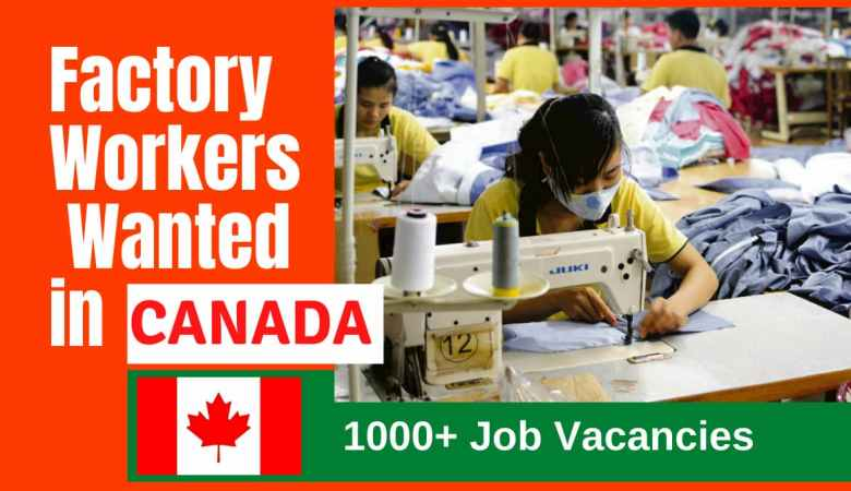 Factory Workers Wanted in Canada