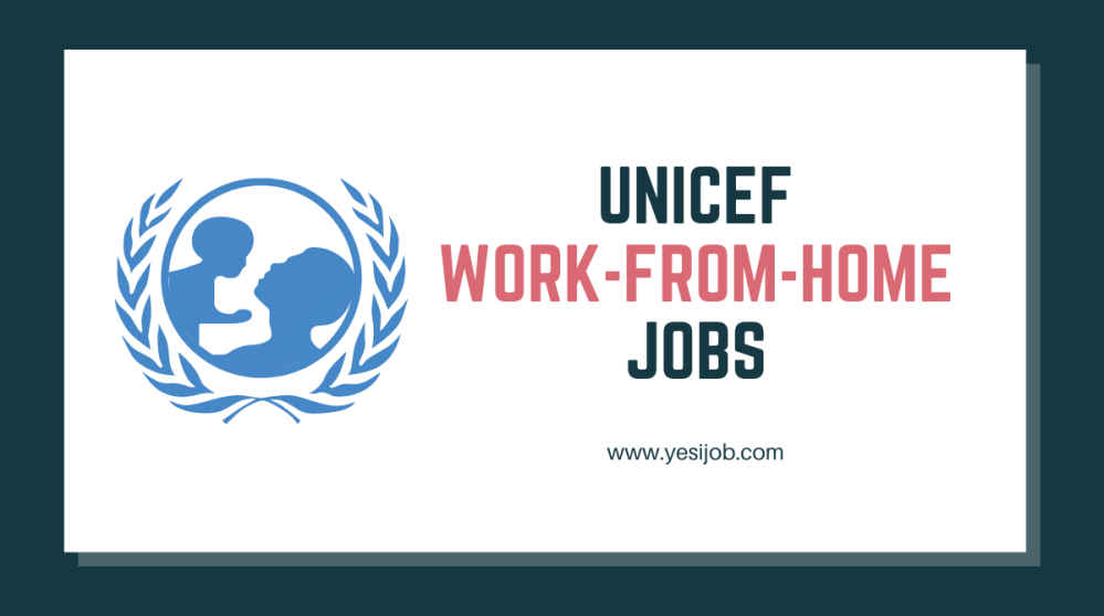 UNICEF Work-From-Home Jobs
