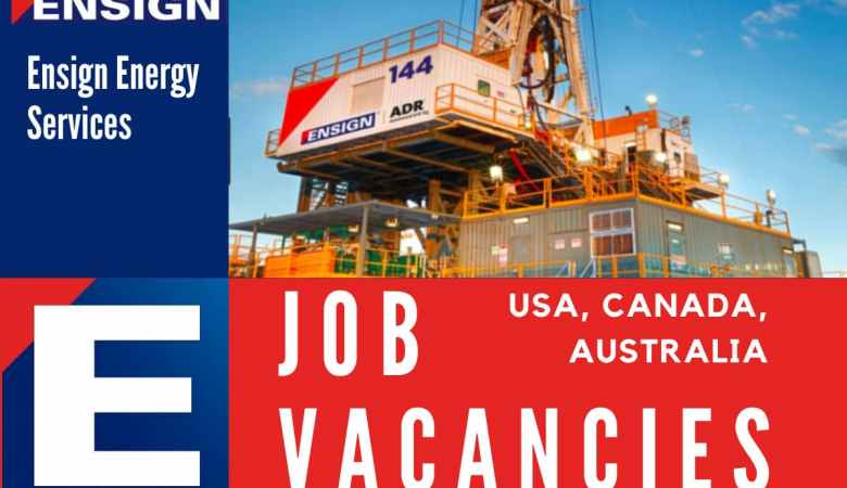 Ensign Energy Services Job Vacancies