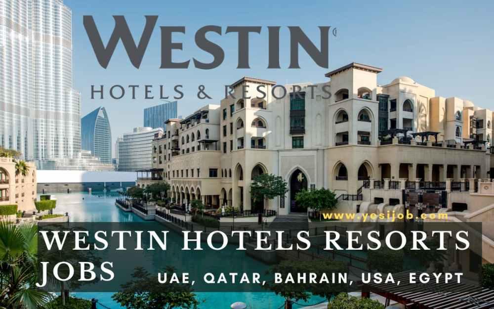 Westin Hotels Resorts Jobs