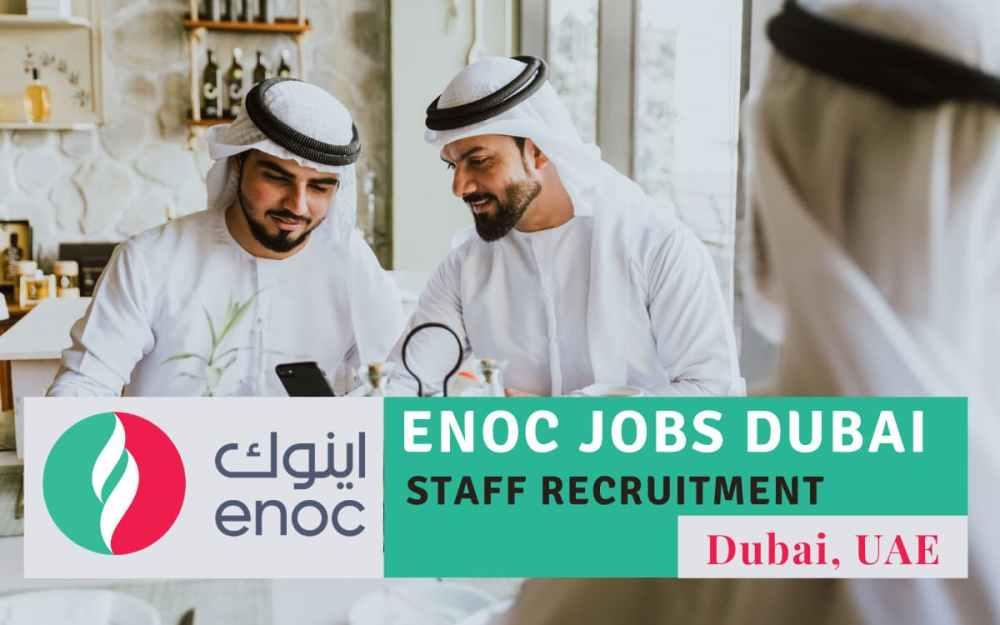 ENOC Jobs Dubai 2021