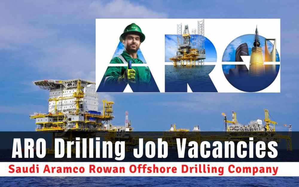 ARO Drilling Saudi Aramco Rowan Offshore Company Jobs