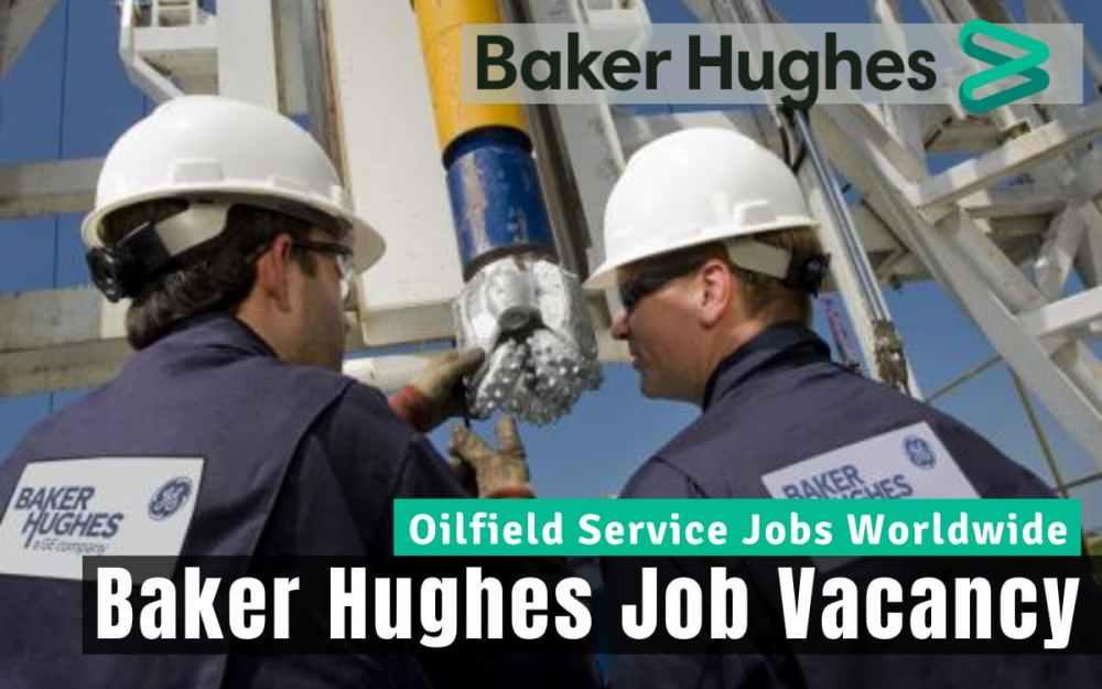 Baker Hughes Oilfield Jobs