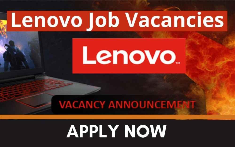 Lenovo Job Vacancy