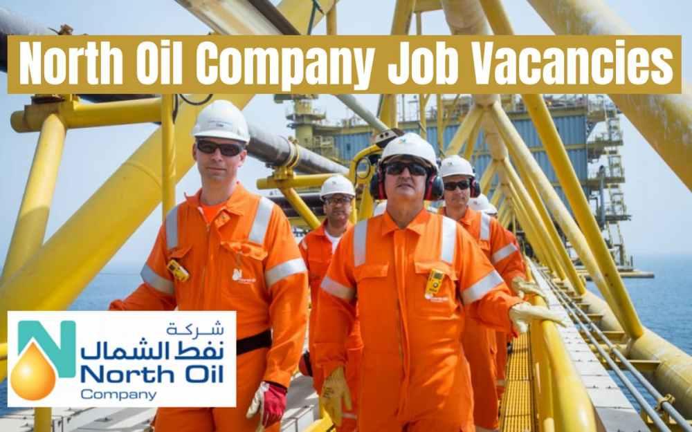 North Oil Company Job Vacancy