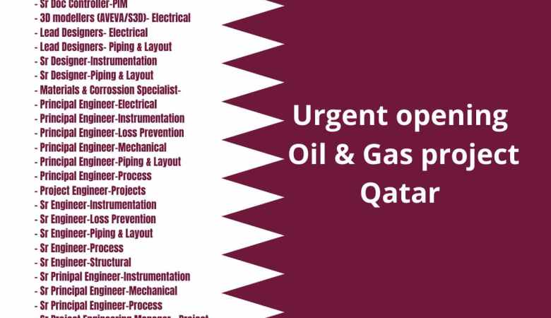 Urgent opening Oil and Gas project: Qatar