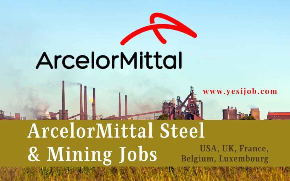 ArcelorMittal Job Vacancies