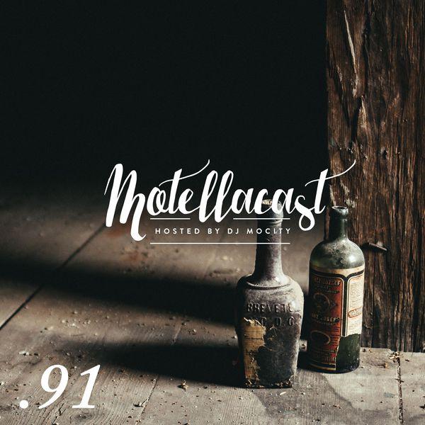 DJ MoCity motellacast E91