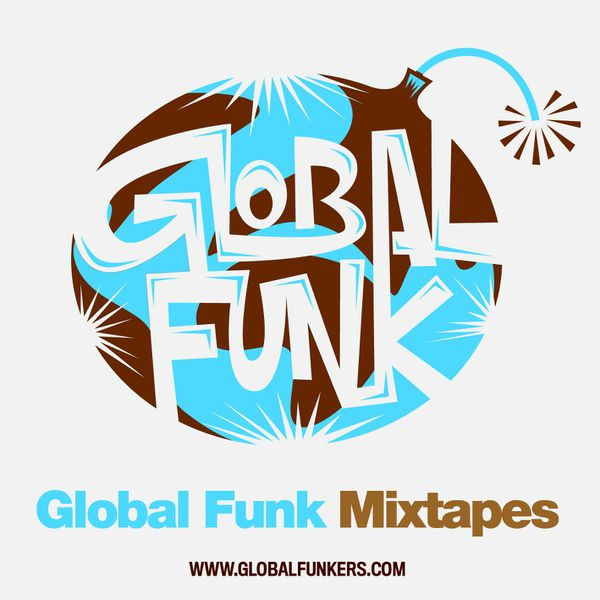 Global Funk Mixtape 020 by DJ Makala