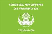 Contoh Soal PPPK Guru PPKN 2019