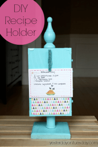 DIY Recipe Holder | Yesterday On Tuesday