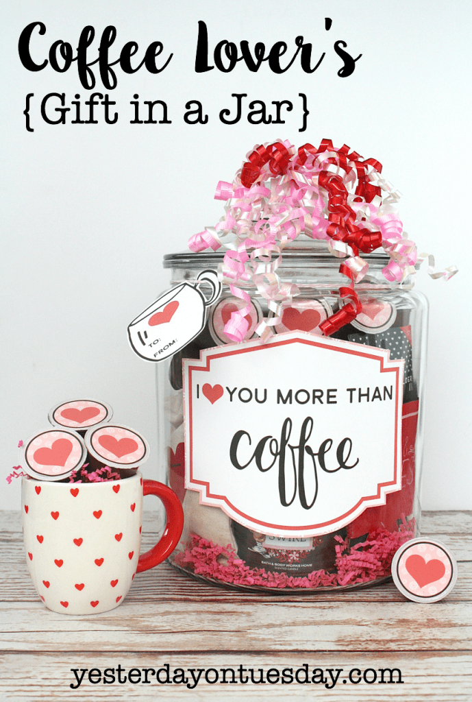 25 Valentines Day Gifts In A Mason Jar Yesterday On Tuesday