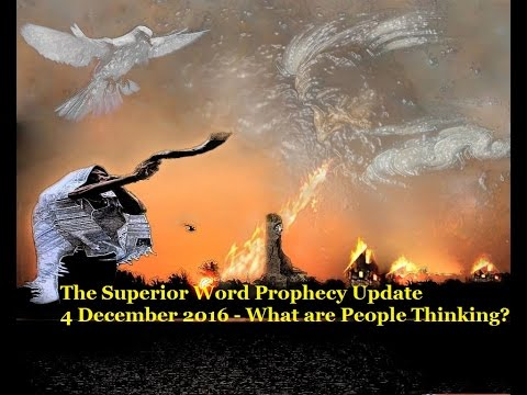 Pro-158 – Prophecy Update, 4 December 2016