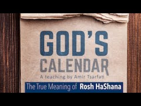 God's Calendar: The True Meaning of Rosh HaShana