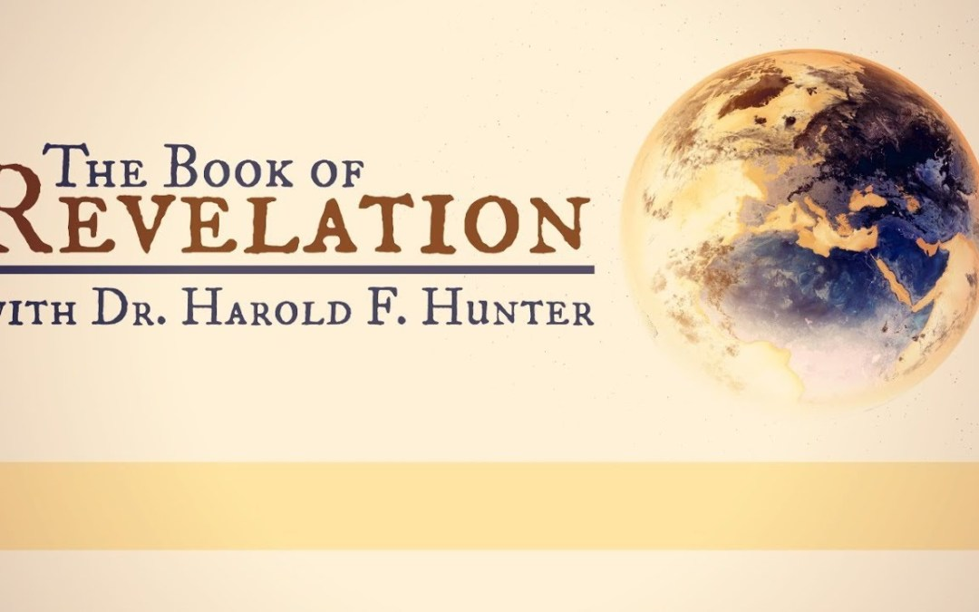 Study of Revelation: Chapter One….by Harold Hunter
