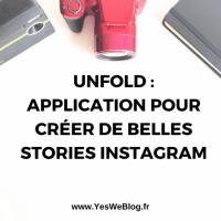 Unfold : Application pour Créer de Belles Stories Instagram