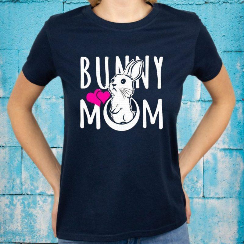Bunny Mom T-Shirts