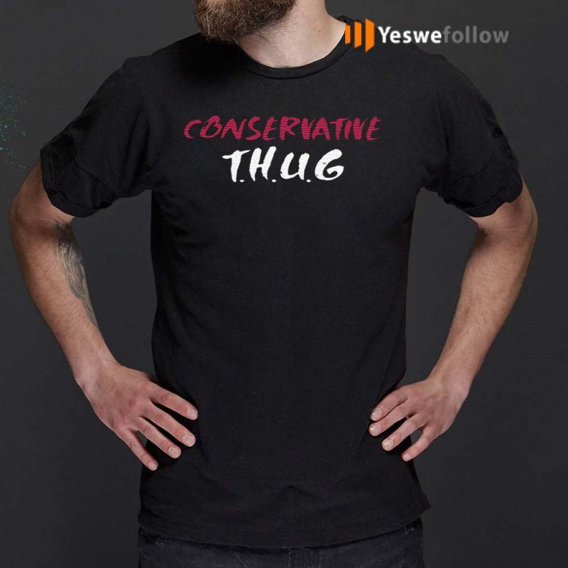 Conservative-thug-Shirt