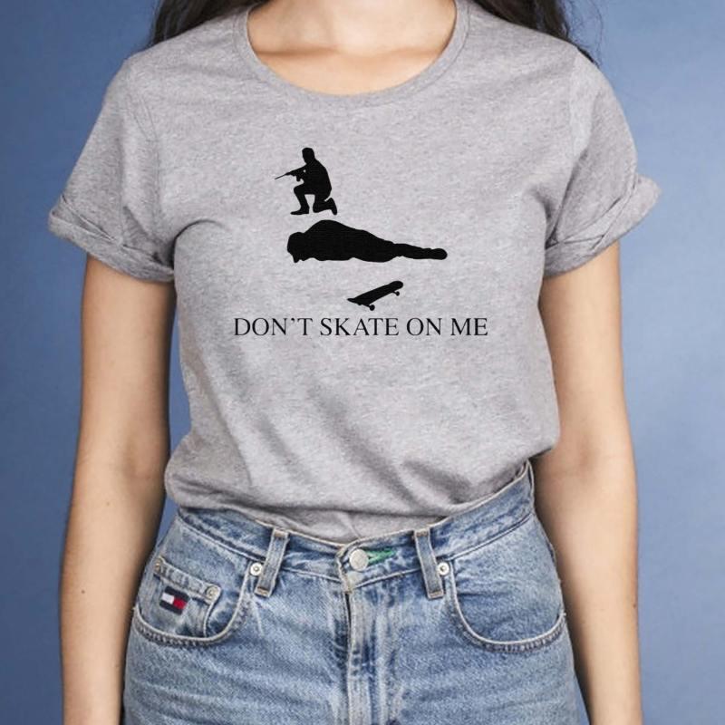 Don't-skate-on-me-shirts