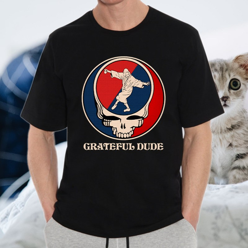 Grateful Dude T-Shirt