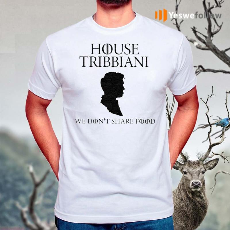 House-Tribbiani-We-Don't-Share-Food-Shirts