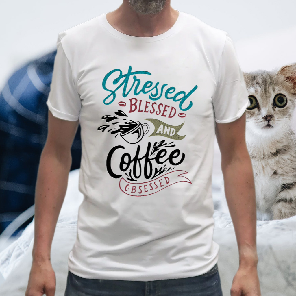 Stressed Blessed And Coffee Obsessed Shirt