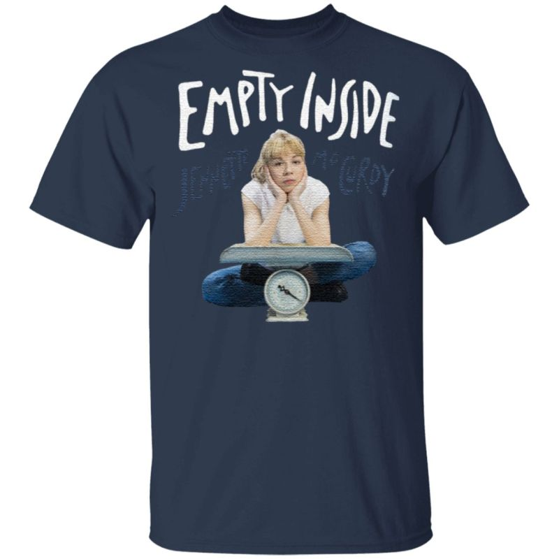 Empty Inside T Shirt