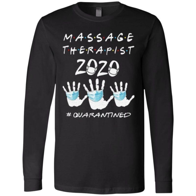 Massage Therapist 2020 Quarantined TShirt