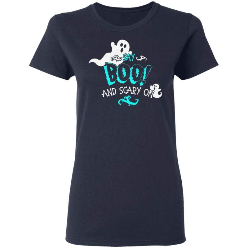 Halloween Say Boo And Scary On T Shirt