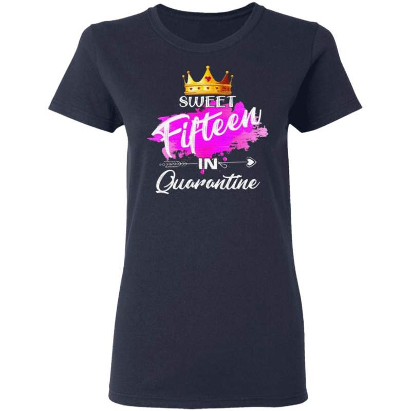 Sweet Fifteen In Quarantine 15Th Birthday 15 Years Old T Shirt