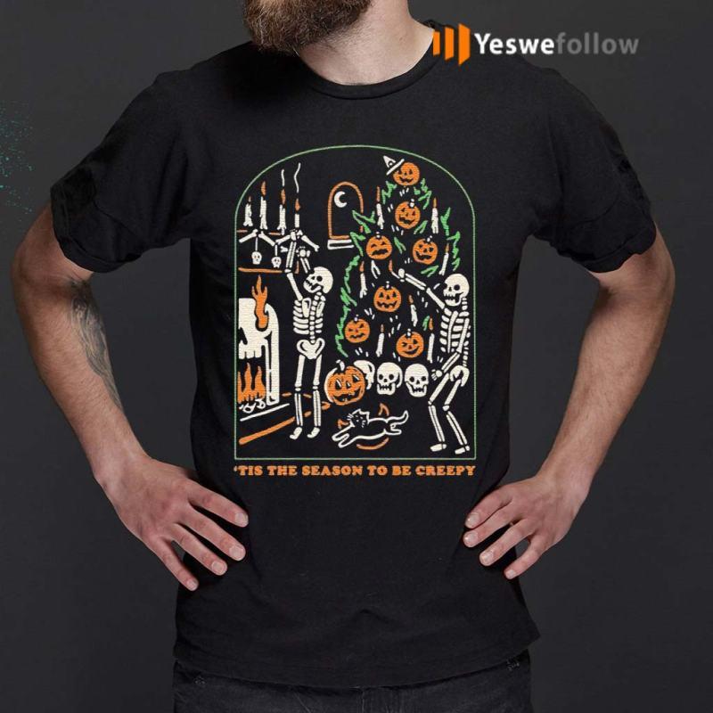 Halloween-Funny-Skull-Tis-The-Season-To-Be-Creepy-Shirts
